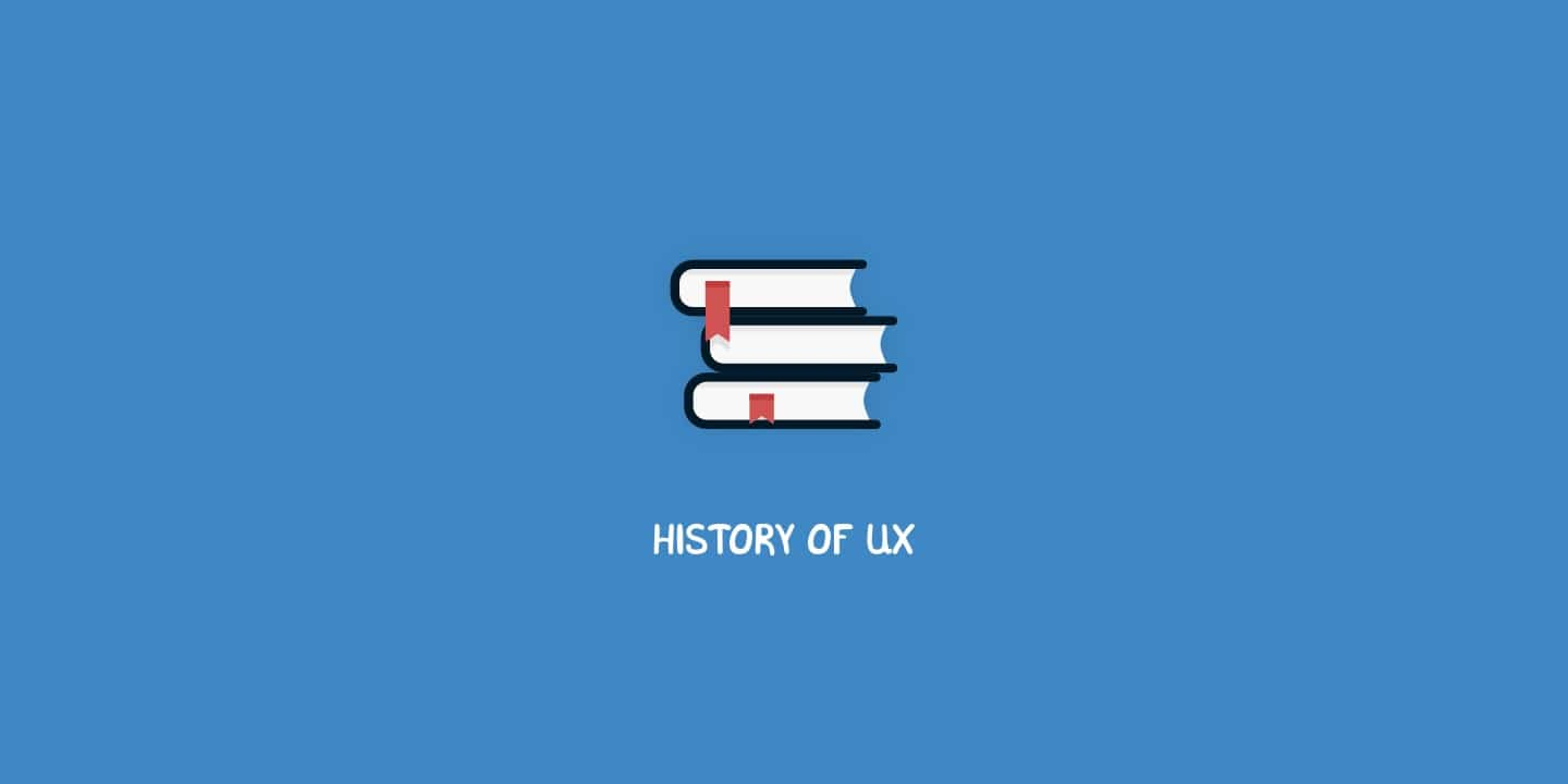 History of UX